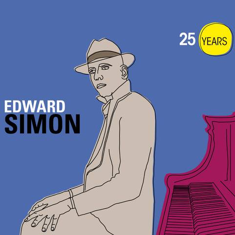 "Edward Simon ""25 Years"""